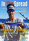 Marlin Lures and Spreads - In The Spread