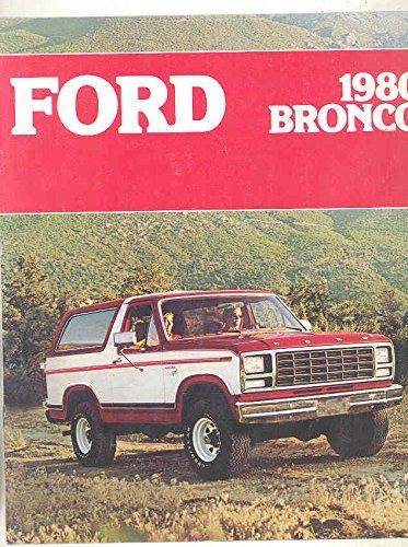 1980 Ford Bronco Brochure (Ford Bronco Brochure)