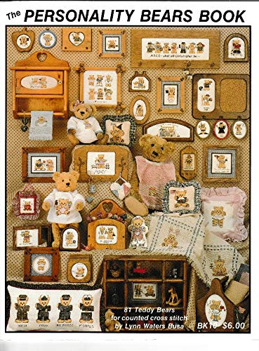 The Personality Bears Book : 81 Teddy Bears for Counted Cross Stitch, No. BK10