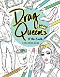 Drag Queens of the South: A Coloring Book