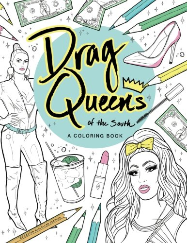 Drag Queen Supplies (Drag Queens of the South: A Coloring Book)