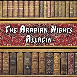 The Arabian Nights - Aladdin