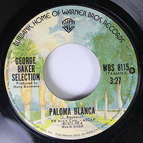 GEORGE BAKER SELECTION - George Baker Selection 45 Rpm Paloma Blanca / Dreamboat - Zortam Music