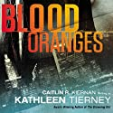 Blood Oranges: A Siobhan Quinn Novel Audiobook by Kathleen Tierney Narrated by Amber Benson