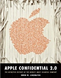 Apple Confidential 2.0: The Real Story of Apple Computer, Inc.
