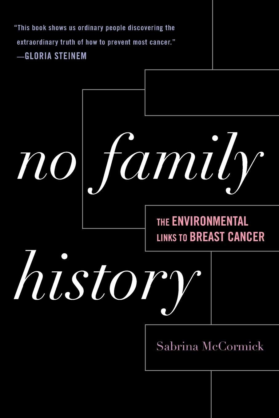 No Family History: The Environmental Links to Breast Cancer (New Social Formations)