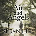 Air and Angels Audiobook by Susan Hill Narrated by Sean Baker