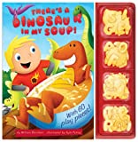 There's a Dinosaur in My Soup!, William Boniface, 1442446102