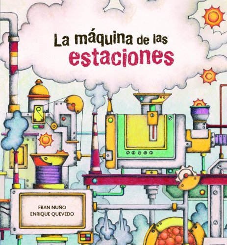 La máquina de las estaciones (Spanish Edition)