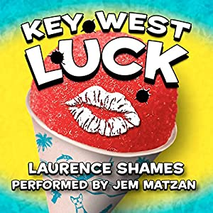 Key West Luck Audiobook