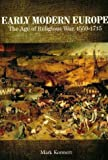Early Modern Europe : The Age of Religious War, 1559-1715, Konnert, Mark W., 1551115883