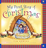 My First Story of Christmas (My First Story Series)
