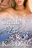 Cradle Of Dreams ( Historical Time Travel ) (Dreams Series Book 1)