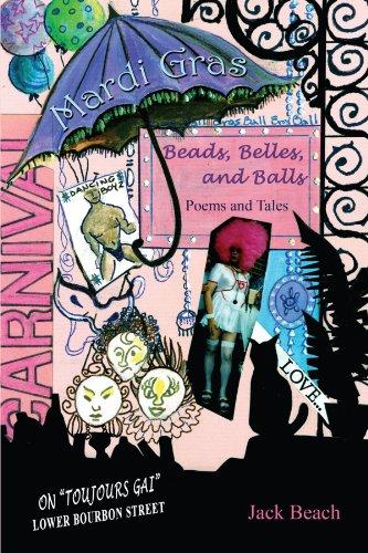 Mardi Gras: Beads, Belles, and