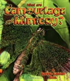 What Are Camouflage and Mimicry?, Bobbie Kalman and Heather Levigne, 0865059624