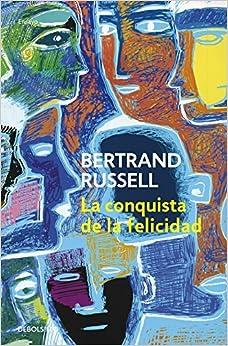 Book La Conquista de La Felicidad (Filosofia / Philosophy) (Spanish Edition) by Bertrand Russell (2005-06-02)