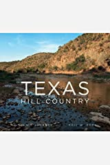 Texas Hill Country: A Scenic Journey Hardcover