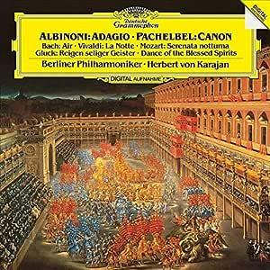Albinoni: Adagio / Pachelbel: Canon / Bach: Air: Vivaldi: La Notte / Moz