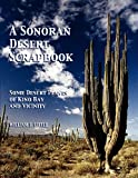A Sonoran Desert Scrapbook, William J. Little, 1457508761