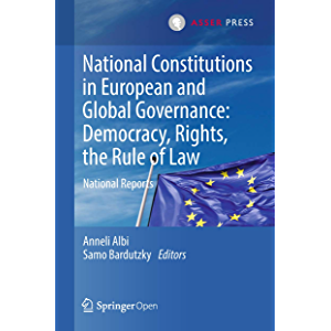 National Constitutions in European and Global Governance: Democracy, Rights, the Rule of Law: National Reports
