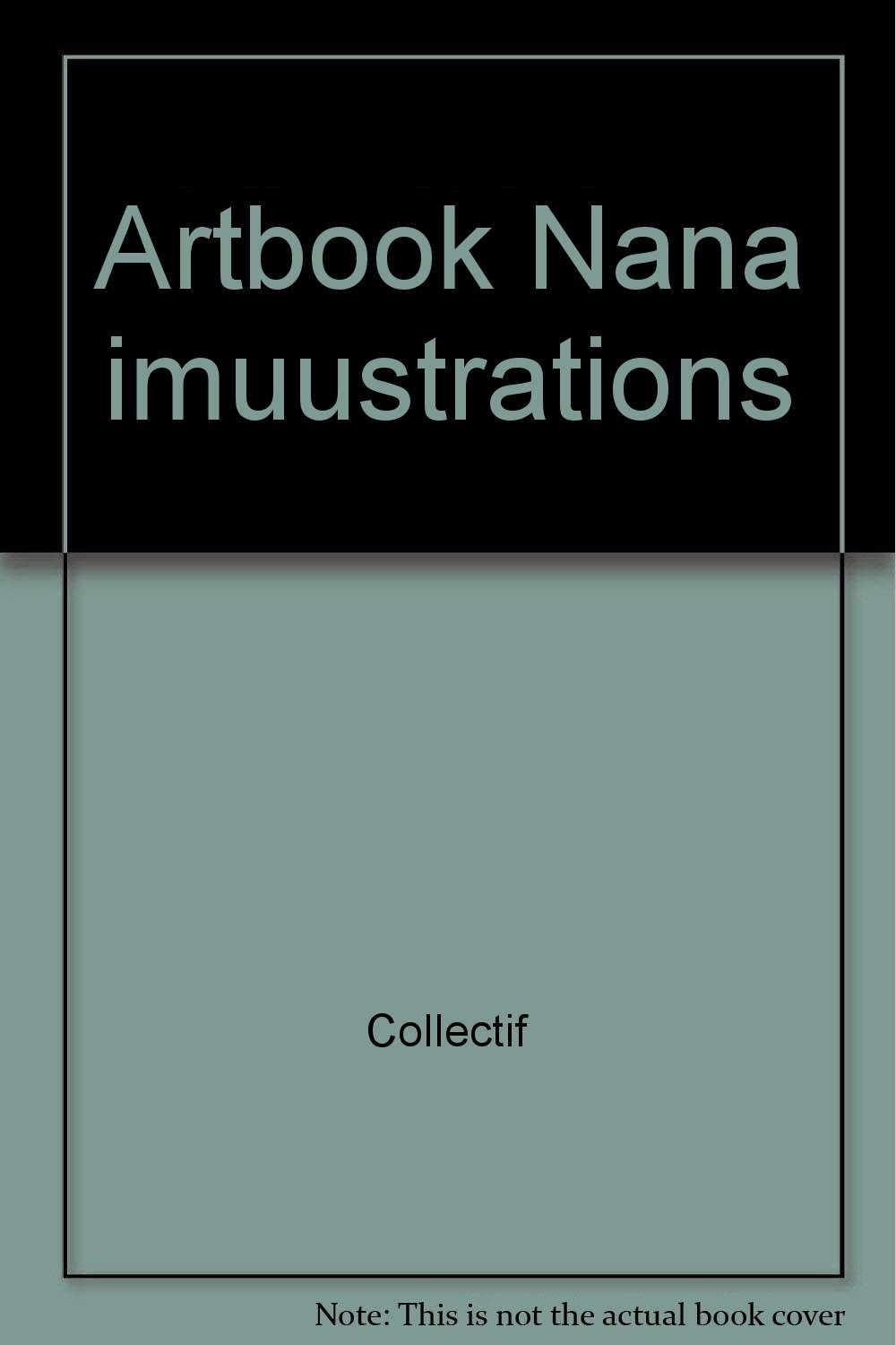 Artbook Nana imuustrations Broché – 9 mars 2006 Collectif Pika Edition 2845995911 Comics & mangas