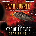 King of Thieves Audiobook by Evan Currie Narrated by Todd Haberkorn