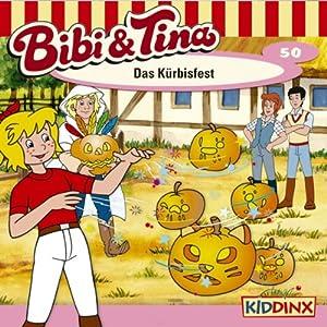 Das Kürbisfest (Bibi und Tina 50) Hörspiel