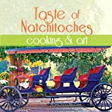 img - for Taste of Natchitoches Cooking and Art book / textbook / text book