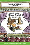 img - for Charles Dickens' Oliver Twist for Kids: 3 Short Melodramatic Plays for 3 Group Sizes (Volume 12) book / textbook / text book
