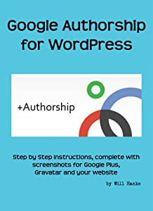 How to Set Up Google Authorship for Your WordPress Website