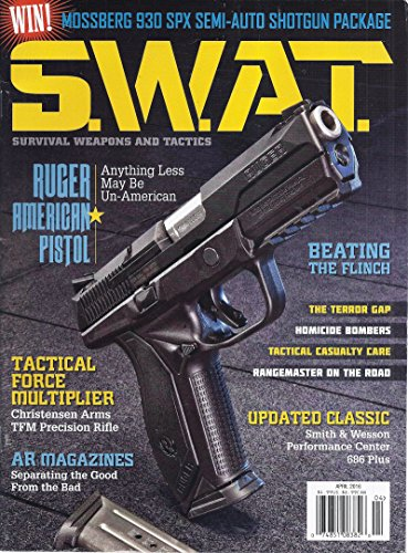 Survival Weapons and Tactics Magazine (S.W.A.T. - April 2016 - Cover: Ruger American Pistol) (Single Rangemaster)