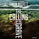 The Calling of the Grave | Simon Beckett