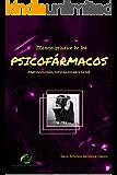 MANEJO PRÁCTICO DE LOS PSICOFÁRMACOS: Farmacología, indicaciones y dosis (Spanish Edition)