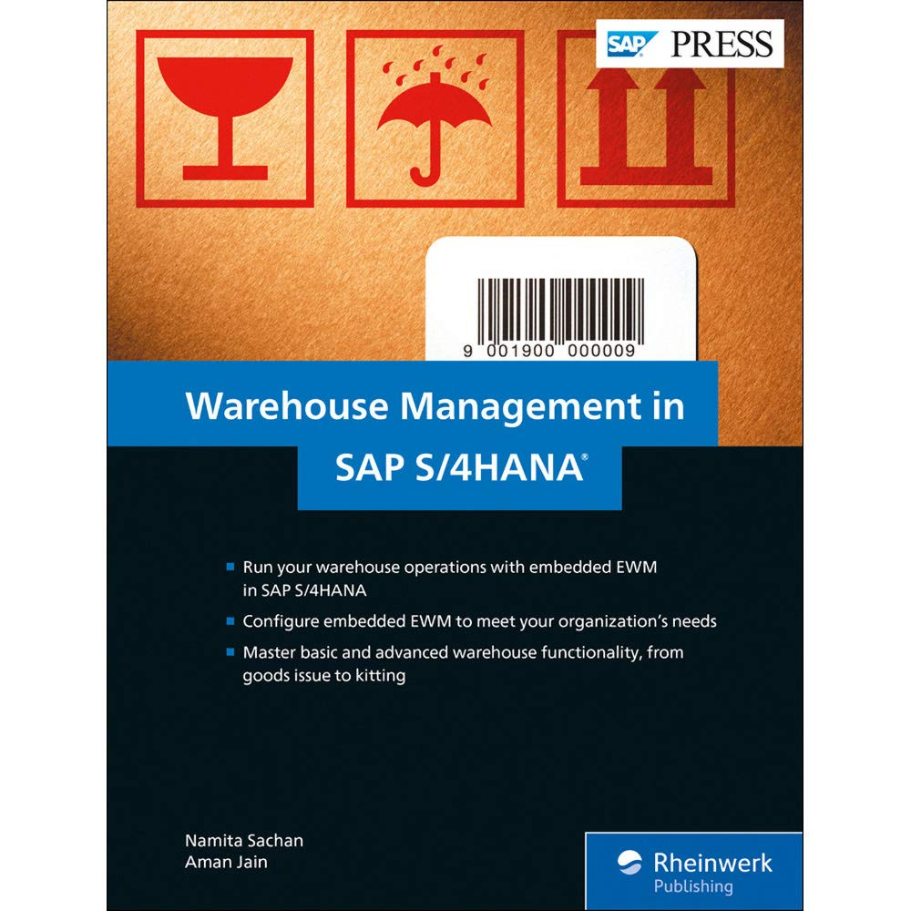 SAP Warehouse Management in SAP S/4HANA: Embedded EWM (SAP