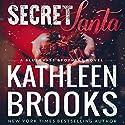 Secret Santa: A Bluegrass Series Novella Hörbuch von Kathleen Brooks Gesprochen von: Eric G. Dove