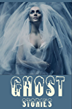 60 Ghost Tales: A Short Stories Collection