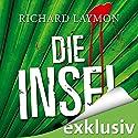 Die Insel Hörbuch von Richard Laymon Gesprochen von: Uve Teschner