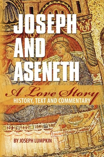 Joseph and Aseneth, A Love Story