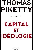 Capital et idéologie (French Edition)