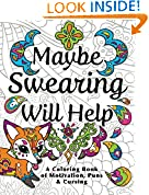 #2: Maybe Swearing Will Help: Adult Coloring Book