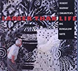 img - for Larger than Life: Robert Rahway Zakanitch's Big Bungalow Suite book / textbook / text book