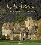 img - for Highland Retreats: The Architecture and Interiors of Scotland's Romantic North book / textbook / text book
