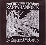 The View from Rappahannock, Eugene J. McCarthy, 0914440799
