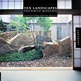 img - for Ten Landscapes: Shunmyo Masuno book / textbook / text book