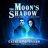 The Moon's Shadow: Library Edition (Saga of the Skolian Empire)