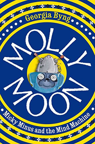 molly moon micky minus and the mind machine