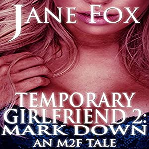 Temporary Girlfriend II: Mark Down Audiobook