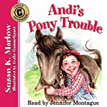 Andi's Pony Trouble: Circle C Beginnings, Book 1 | Susan K. Marlow