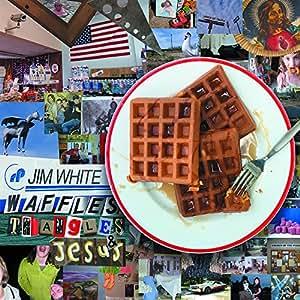 Waffles, Triangles, Jesus