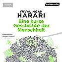 Eine kurze Geschichte der Menschheit Hörbuch von Yuval Noah Harari Gesprochen von: Jürgen Holdorf